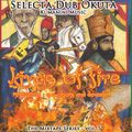 Selecta Dub Okuta Mixtape Series - 5 - Kings of Fire