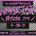 DJ Wonder Presents: AnimalStatus Episode 279
