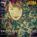 Soulful Invaders | Switch Off #episode | Misterflip