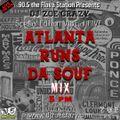 ATLANTA runs Da Souf Mix (LIVE ON WANM 90.5)