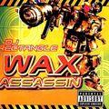 DJ Rectangle - Wax Assassin (1998)