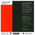 sinnmusik* presents Play It Down Radio feat Jesse Rose b2b ZDS #offWeekRadio