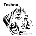 Techno  -  selected & mixed by  ISOTT