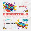 Friday Essentials Ep.2