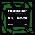Pressure Drop 151 - Diggy Dang | Reggae Rajahs [26-07-2019]