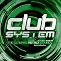 Chris Dixis - Club System Session 002