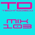 Technodisco Mix 103 - August 2019