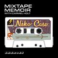 Sheroes Mixtape Memoir with Carmel Holt: Episode 10 - Neko Case