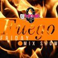 DJ Rachel- Fuego Friday (Explicit)