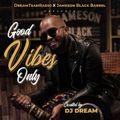DreamTeamRadio - GoodVibesOnly (031)