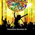 Dancefloor Devotion (Mix 30) (December 12 2020)