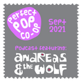The Perfect Pop Co-Op podcast September 2021