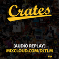 Crates Episode 13 (VINYL EDITION) - Hip Hop and R&B (Replay Jan 25 2021)