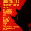 Alvin K @ Quirk It! Soundsystem, November 2011