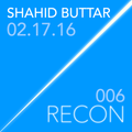 Shahid Buttar live @ RECON 006 at Lookout in SF (02.17.2016)