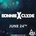 Apex Radio 004 w/BONNIE X CLYDE
