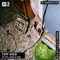 Tuff Shed w/ Phil, Russ & Dan - 16th February 2021