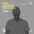 Magna Recordings Radio Show by Carlos Manaça 143   Pedra Do Couto (Portugal) NYE