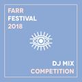 Farr Festival 2018 DJ Mix: thatbear