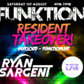 Funktion - Resident Takeover [Ryan Sargent] Recorded live from MixcloudLive Stream 01/08/20