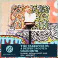 The Takeover w/ A Deeper Groove & Craig Smith 30th August 2020