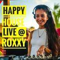 Happy House #28 with Mia Amare Live DJ Set @ Roxxy Beach SXM