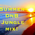 Summer Dnb/Jungle Mix 2019