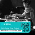 K.ATOU :: Exclusive Girls Gone Vinyl Mix
