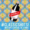     LET IT BURN #Classic Shots! - Mixtape especial de 3 anos    