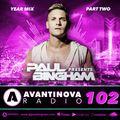 102 PAUL BINGHAM - AVANTINOVA RADIO (Year Mix Part Two)