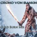 CVB - Cold Burn Mix