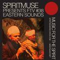 SPIRITMUSE presents FTV #38: Eastern Jazz Sounds