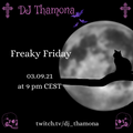 Freaky Friday 03/09/2021 - Post-Punk, Cold-Wave and Gothic-Rock show from Berlin