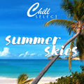 chill // select - summer skies