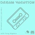 Dream Vacation Radio Ep. 26: Spring Broken