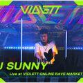 DJ Sunny Radio Episode 10 -  Live at VIOLETT ONLINE RAVE Market In The Garden - 23.01.2021