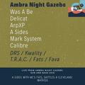 A Sides, MC Fats, Skittles & Cleveland Watkiss Live From Ambra Night Gazebo Sun And Bass 2018