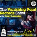 The Vanishing Point Records Show with Corey Lavender June 24, 2020