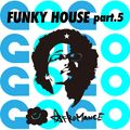 afromance Funky House Mix part.5 (GO)