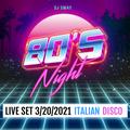 80's Night at Italian Disco 3/20/21