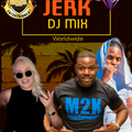 JERK  AND CHILL MIX