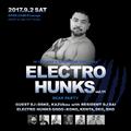 20170902 DJ DAI ELECTRO HUNKS vol.11 IN DEEP&SUNSHINE TOKYO LIVE REC!!