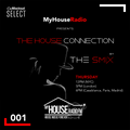 The House Connection #001, Live on MyHouseRadio (November 07, 2019)