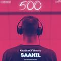 Saahïl - ShadesOfHouse #500 (Progressive House | Melodic House | Tech House)