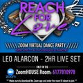 REACH FOR LOVE - LEO ALARCON 2HR LIVE SET 05/23/2020