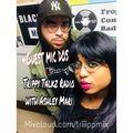 Trippy Talkz Radio with Guest Mic Dos