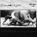 Stawk-Olejee - Osiris(Love Colliding) with Serge Erege
