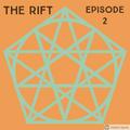 The Rift Ep. 2