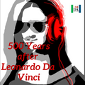 Radio Dante - 27th March - Leonardo Da Vinci, 500 years after his death