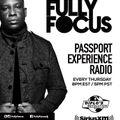 Fully Focus Presents Passport Experience Radio EP8